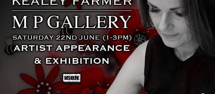 Kealey Farmer Exhibition/Artist Appearance