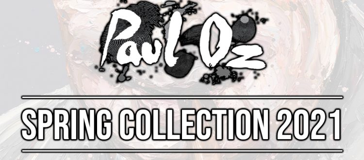New Paul Oz - Spring 2021 Collection